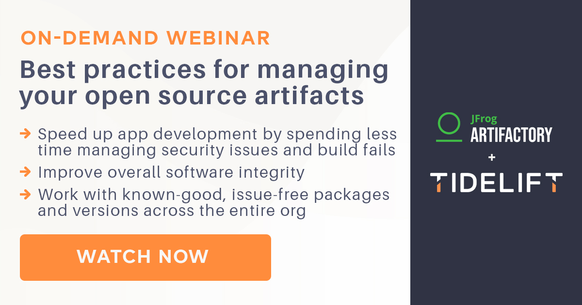 Joint Tidelift / JFrog webinar on-demand: Best practices for managing open source artifacts